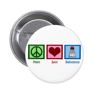 Badminton d'amour de paix badge rond 5 cm