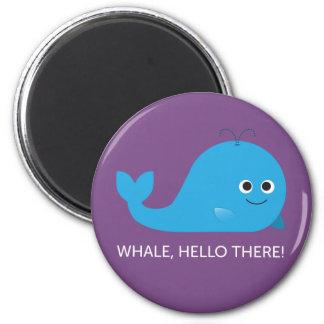 Baleine, bonjour là ! Aimant