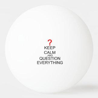 Balle De Ping Pong Gardez le calme et la question tout