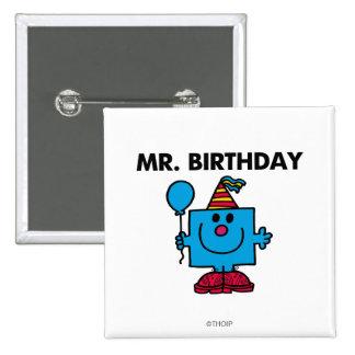 Ballon de joyeux anniversaire de M. Birthday | Badges