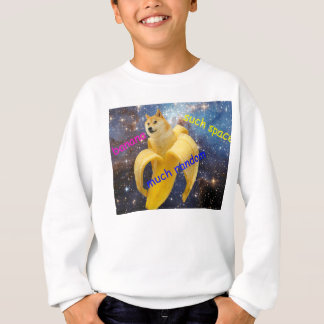 banane   - doge - shibe - l'espace - wouah doge sweatshirt