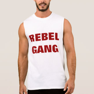 """Bande rebelle "" Tee-shirt Sans Manches"