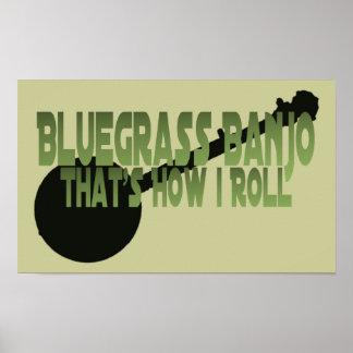 Banjo de Bluegrass. C'est comment je roule Poster