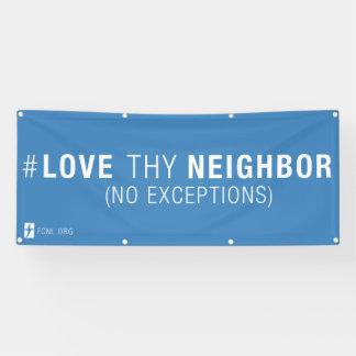 Bannière de #LoveThyNeighbor