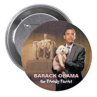 Barack Obama, le fasciste amical Badge