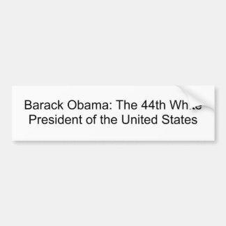 Barack Obama : Le quarante-quatrième président bla Autocollant De Voiture