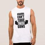 Barack Obama ne peut pas prendre ces armes à feu Tee-shirts Sans Manches