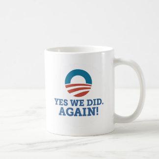 Barack Obama oui nous avons fait encore (le blanc) Mug