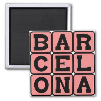 Barcelone, ville en Espagne Aimant