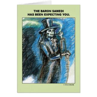 Baron Samedi vous attend Carte De Vœux