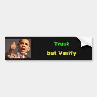 Barrak Obama, confiance, mais vérifient Autocollant Pour Voiture