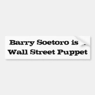 Barry Soetoro est une marionnette de Wall Street Autocollant De Voiture