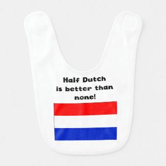 Bavoir À moitié néerlandais est meilleur qu'aucun