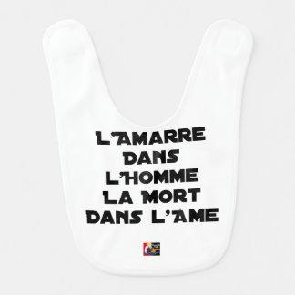 BAVOIR L'AMARRE DANS L'HOMME LA MORT DANS L'ÂME