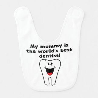 Bavoir Ma maman est la meilleure dentiste du mot