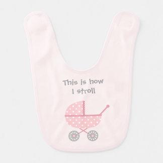 Bavoir Poussette de bébé drôle pour la fille nouveau-née