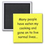 Beaucoup de personnes ont mangé ma cuisine magnets