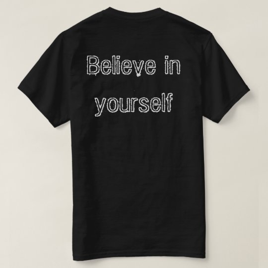 Believe in yourself  T-shirt homme