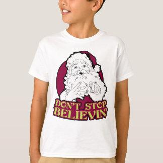 Believin badine le T-shirt