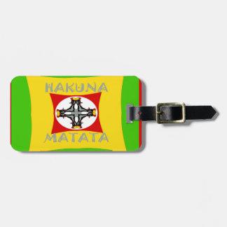 Belle conception extraordinaire de Hakuna Matata Étiquettes Bagages