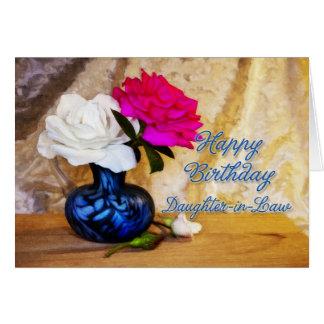 Belle-fille, joyeux anniversaire avec les roses cartes