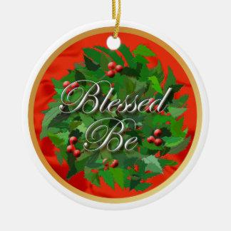 Béni soyez ornement de Noël