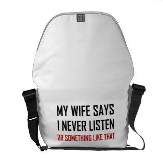 Besace L'épouse dit n'écoutent jamais
