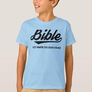 Bible OUI qui est le livre pour moi T-shirt