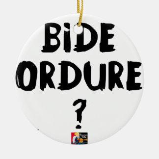 BIDE ORDURE ? - Jeux de Mots - Francois Ville Ornement Rond En Céramique