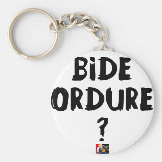 BIDE ORDURE ? - Jeux de Mots - Francois Ville Porte-clés