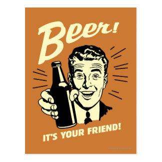 Bière : C'est votre ami Carte Postale