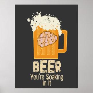 Bière vous imbibez dans elle la copie posters