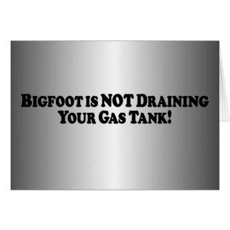 Bigfoot ne vidange pas votre réservoir de gaz - de carte de vœux