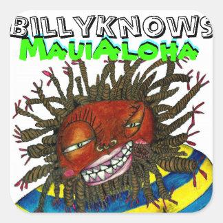BillyKnows Maui Aloha Sticker Carré