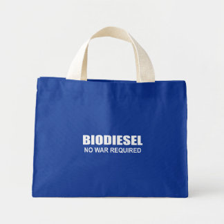 Biodiesel : Aucune guerre requise Sacs Fourre-tout