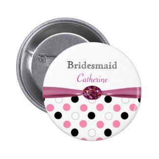 Black, pink, white polka dots Wedding Bridesmaid Pinback Button