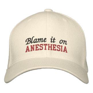 Blâmez-le sur l'anesthésie casquette brodée