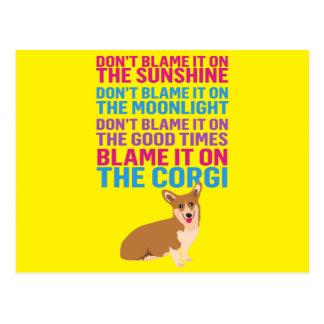 Blâmez-le sur le chien drôle de corgi cartes postales