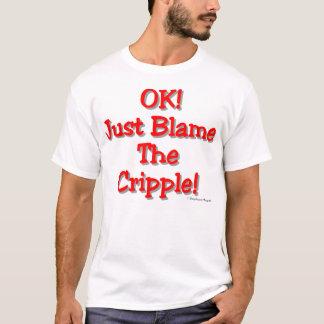 Blâmez l'estropié (la lumière) t-shirt