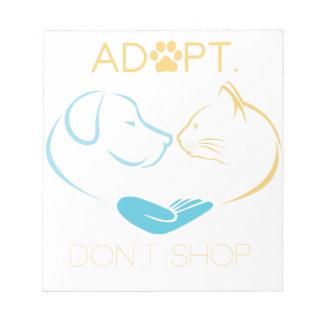 Bloc-note Adopt ne font pas des emplettes les amants animaux