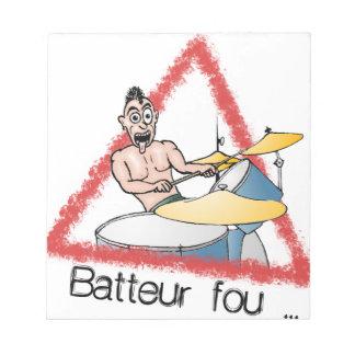 Bloc-note Batteur fou