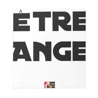 Bloc-note ÊTRE ANGE - Jeux de mots - Francois Ville