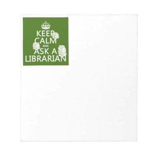 Bloc-note Gardez le calme et demandez à un bibliothécaire
