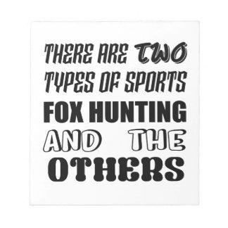 Bloc-note Il y a deux types de la chasse de Fox de sports et