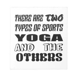 Bloc-note Il y a deux types de yoga et de d'autres de sports