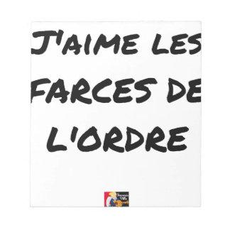 Bloc-note J'aime les FARCES de l'ordre - Jeux de Mots