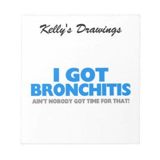 Bloc-note Je n'ai attrapé la bronchite et ne suis pas