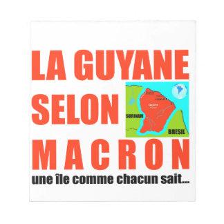 Bloc-note La Guyane selon Macron est une île