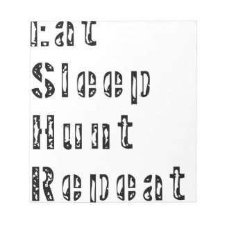 Bloc-note Mangez la répétition de chasse à sommeil