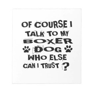 Bloc-note Naturellement je parle à mes conceptions de chien